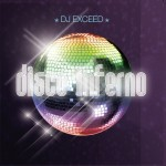 Dj Exceed - Disco Inferno (Front)