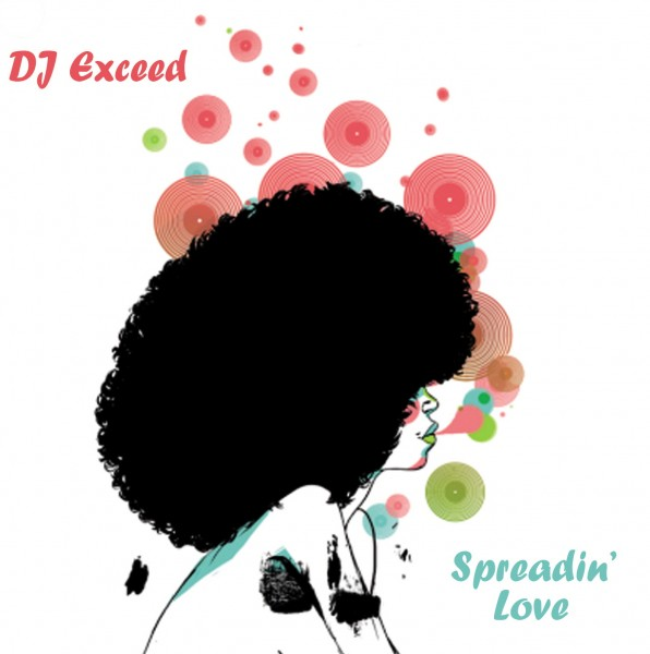 DjExceed_Cover_SpreadinLove_Front