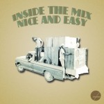 Dj Exceed - Inside The Mix Nice And Easy (2012)